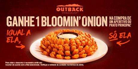 <p><strong>Bloomin' Onion Grátis</strong> na compra de aperitivo ou prato principal.</p>