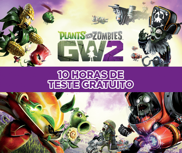 Trial de 10h de Plants vs Zombies - Garden Warfare 2