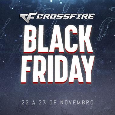 Evento Black Friday CrossFire