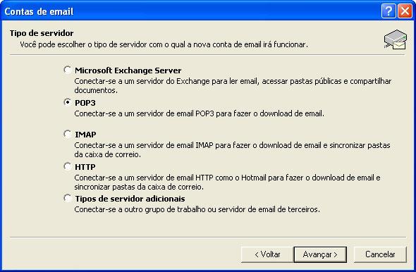 No passo 'Tipo de servidor', selecione a op��o POP3 e clique em 'Avan�ar' (Next)