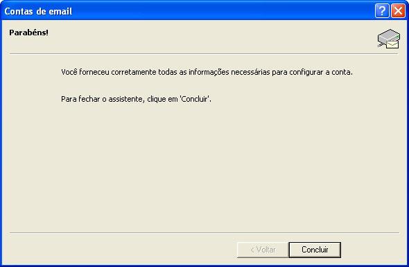 Clique em 'Concluir' (Finish) e pronto! Seu Outlook XP est� configurado para receber e enviar seus e-mails.
